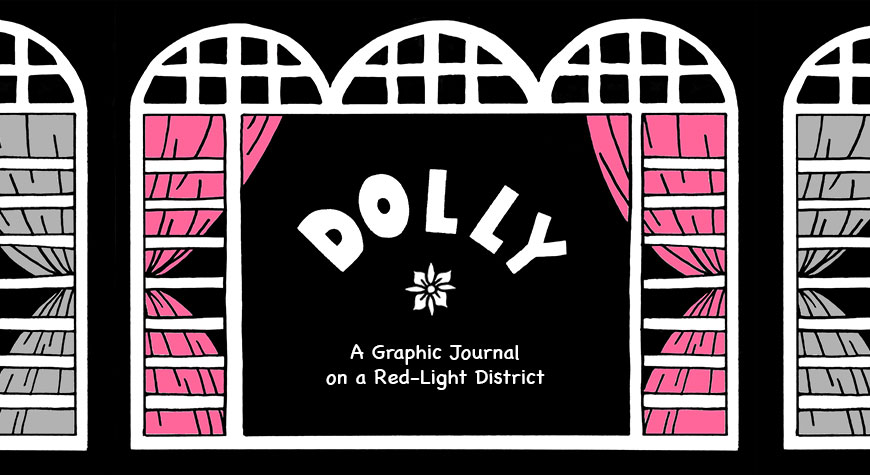 Dolly: A Graphic Journal on A Red-light District (Part 5)